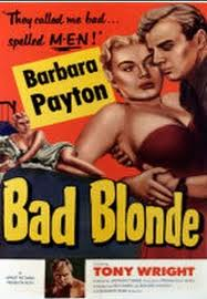 Barbara Payton in the movie, Bad Blonde.
